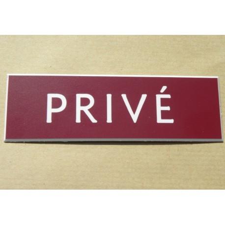 """plaque gravée """"PRIVÉ"""" finition biseautée format 29 x 100 mm"""
