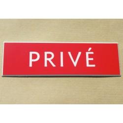 """plaque gravée """"PRIVÉ"""" finition biseautée format 50 x 150 mm"""