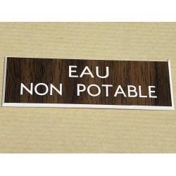 """plaque gravée """"EAU NON POTABLE"""" finition biseautée format 25 x 75 mm"""