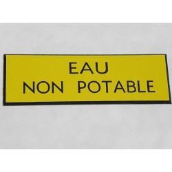 """plaque gravée """"EAU NON POTABLE"""" finition biseautée format 29 x 100 mm"""