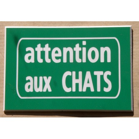 75 x 50 mm finition biseautée CHAT X plaque gravée ATTENTION AU S