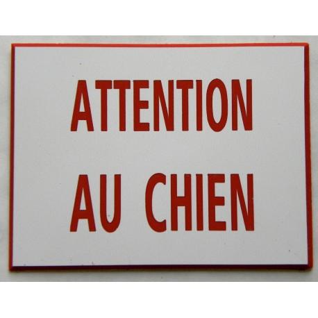 plaque gravée ATTENTION AU CHIEN PLAQUE SIGNALETIQUE Format 50 x 75 mm