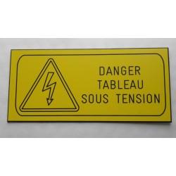 """plaque gravée """"DANGER TABLEAU ELECTRIQUE SOUS TENSION"""" finition biseautée format 60 x 130 mm"""