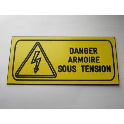 """plaque gravée """"DANGER ARMOIRE ELECTRIQUE SOUS TENSION"""" format 60 x 130 mm"""