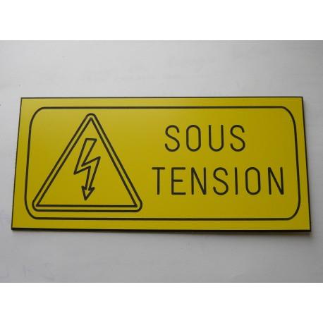 """plaque gravée """"DANGER SOUS TENSION"""" finition biseautée format 60 x 130 mm"""