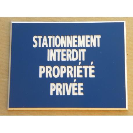 plaque gravée PROPRIETE PRIVEE PLAQUE SIGNALETIQUE ft 100 x 150 mm