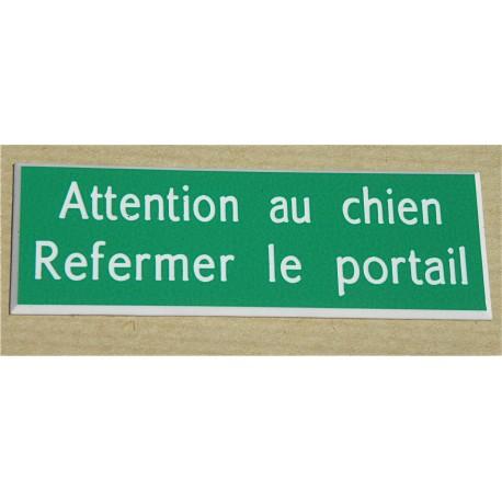 plaque gravée ATTENTION AU CHIEN REFERMER LE PORTAIL PLAQUE SIGNALETIQUE