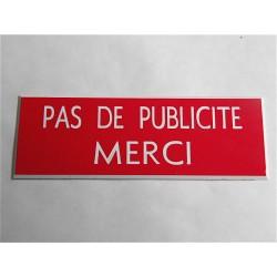 """Stop pub rouge """"PAS DE PUBLICITE MERCI"""" format 25 x 75 mm 3,75 euros"""