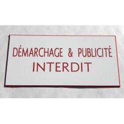 """plaque gravée """"DEMARCHAGE & PUBLICITE INTERDIT"""" finition biseautée format 48 x 100 mm"""