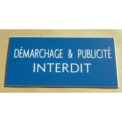 """plaque gravée """"DEMARCHAGE & PUBLICITE INTERDIT"""" finition biseautée format 75 x 150 mm"""