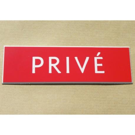 """plaque """"PRIVÉ"""" format 29 x 100 mm premier prix"""